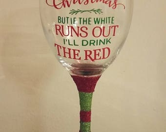 Funny Christmas glitter wine glass great stocking filler or secret santa gift/ present
