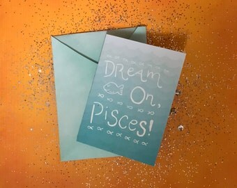 Dream On Pisces! Greeting card