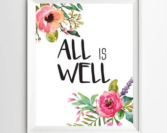 All is well print Typographic Quote watercolor print nursery decor Inspirational Print Teen Room Decor instant download