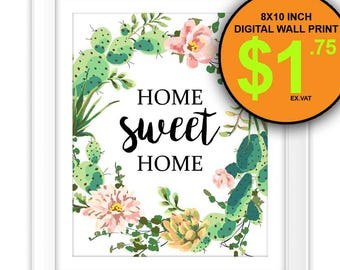 Home Sweet Home Cactus Wall Art Print, 8x10 Inch, Instant Download, Digital Print