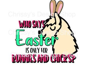 Easter is for Lama svg file / funny easter lama svg / dxf / eps / lama clip art / easter clipart / lama bunny ears / bunnies and chicks