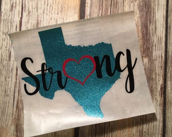 Texas Strong   Texas state decal   Texas glitter   Glitter decal  Hurricane Harvey   Texas   Texas Strong Decal   Yeti Decal   Lone Star