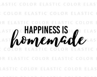 Happiness is homade svg file -  home decor handwritten digital file - printable home design and cut file svg, png, dxf, eps