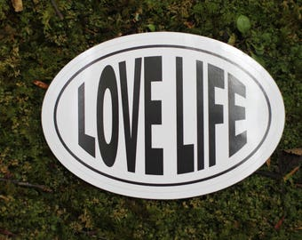 Love Life Bumper sticker
