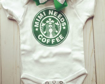 Mimi needs coffee, Starbucks onesie, Starbucks coffee, baby gifts