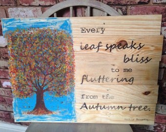 Autumn art, emily bronte quote, orignal painting on reclaimed wood