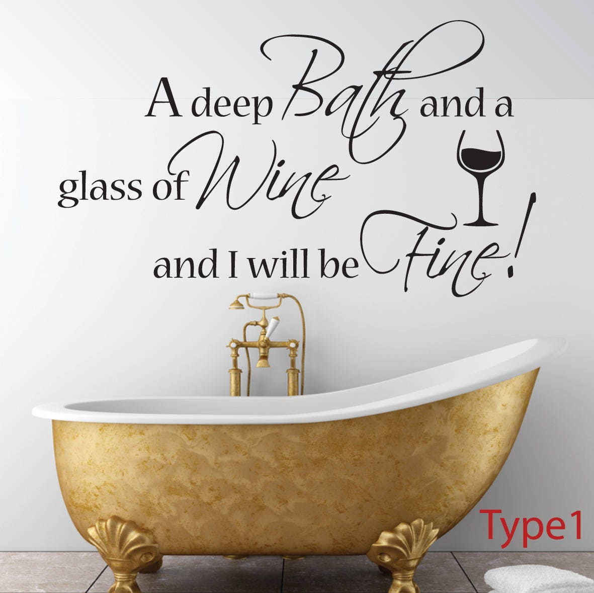 A Deep Bath And A Glass Of Wine Bathroom Vinyl Wall Art Decal Sticker Quote
