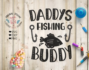 svg files, daddy svg, daddy's fishing buddy, boy svg, kids t-shirt design, boy t-shirt design, fishing svg, father son svg, dad cutting file