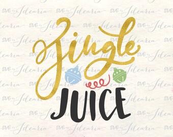 Jingle juice svg, Jingle all the way svg, jingle svg, jingle bells svg, holiday svg, jingle christmas svg, xmas svg, christmas part svg