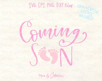 Coming soon svg, baby footprint svg, pregnant svg, maternity svg, announcement svg, coming baby svg, mommy to be svg, gender reveal svg