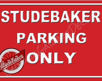 "Vintage Style "" Studebaker (early logo) Parking Only "" Metal Sign"