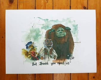 But Should You Need Us - A2 Poster Print
