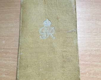 New Testament Bible with Royal Message from King George VI For those on Active Service