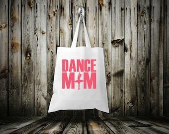 Dance Mom Bag / Dance Mom Tote Bag /  Dance Tote / Mom Gift / Gifts For Her / Dancer Gift / Dance Bag / Tote Bag / Canvas Bag / Custom Bag