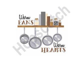 Warm Pans Warm Hearts - Machine Embroidery Design, Pans, Kitchen