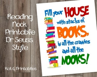Fill Your House with Stacks of Books. In all the crannies and all the nooks! Reading Nook, Classroom, Playroom, Kid Print, Dr. Seuss Style