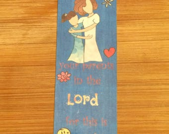 Bible Verse Bookmark - Ephesians 6:1 -  handmade WITHOUT tassel  (stock #22) children obey your parents in the Lord