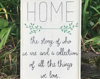 Home: The Story Of Who We Are And A Collection Of All The Things We Love