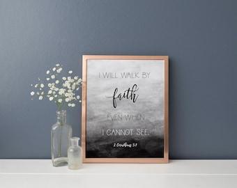 2 Corinthians 5:7 Print, Instant Download