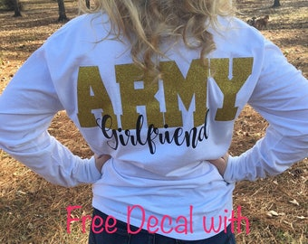 Army Girlfriend Long Sleeve T-Shirt, Free Decal, Military, Girlfriend, Wife, Army