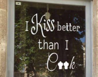 Windowdrawing I kiss better than I cook