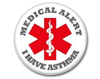 I Have Asthma Medical Alert Button (1' inch, 25mm, badge, pin)