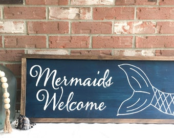 Mermaid Wood Sign | Mermaids Welcome