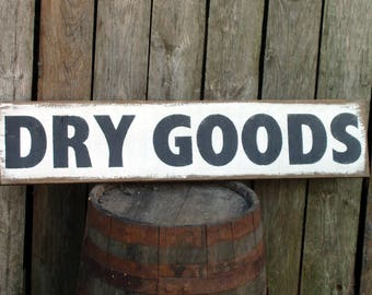 Reclaimed wood DRY GOODS country farmhouse wood sign