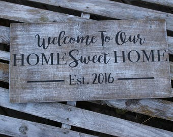 Home Sweet Home Sign- Welcome To Our Home- Welcome Sign- Entryway Sign