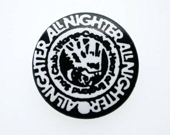 Vintage Northern Soul 'Allnighter' Pin Back Button Badge