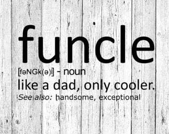 Funcle, Like a Dad Only Cooler SVG