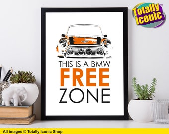 "Mini Cooper Art Print ""This is a BMW free zone"" - Classic Mini Cooper - Austin Mini"