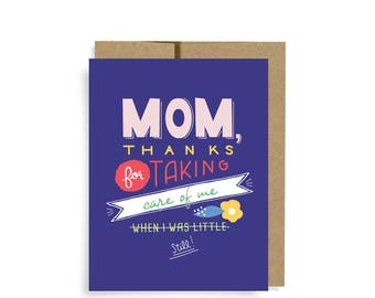 Mother's Day Card, Thanks For Taking Care Of Me