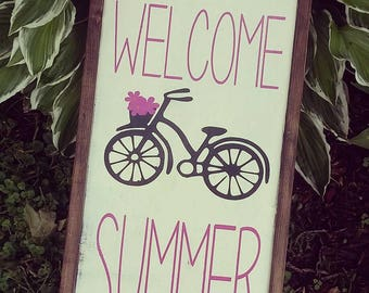 Welcome Summer sign