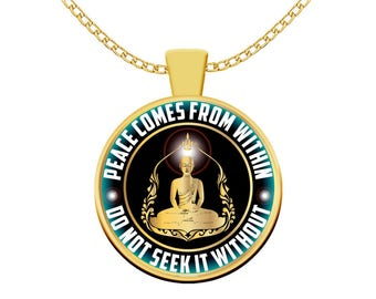 Buddhist Necklace for Women - Peace Comes From Within - Do Not Seek It Without- Yoga Gift Ideas for Women