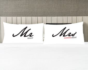 Mr Right Mrs Always Right Pillow case / Romantic Pillow Case Set / Housewarming gift / Custom gift / Home decor / Wedding Gift / Pillows