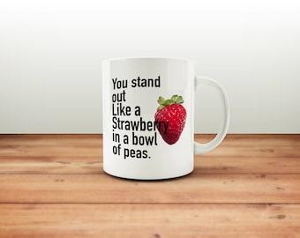 Strawberry Mug / You Are Special / Funny Mug / Coffee Mug / Funny Coffee Mugs / Office Mug / Funny Gift Mug / Quote Mug / Gift for Her