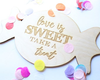 Love Is Sweet Take A Treat, Candy Dessert Bar Sign, Dessert Table Sign, Love Is Sweet Wooden Sign