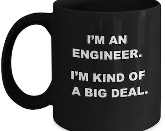 BIG DEAL ENGINEER Mug - Gifts for Engineers, Funny Engineer Mug, Engineer Gift Idea, Engineer Christmas Gift, Engineer Coffee Mug