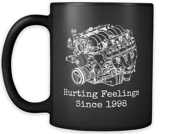 LS3 Hurting Feelings Coffee Mug tea V8 GM Chevrolet Pontiac american iron hot rod rat rod engine swap drift drag race track day