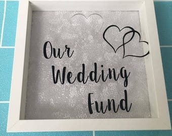 Our wedding fund frame