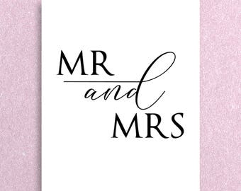 Mr and Mrs Wedding Sign, Printable, Instant Download, Multiple Sizes, Collection