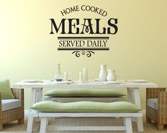 Home Cooked Meals Served Daily Kitchen Vinyl Wall Quote