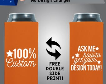 100% Custom- Ask me how to get your design today! Collapsible Neoprene Slim Can Cooler 12 ounce Double Side Print (00)