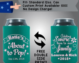Name's About to Pop! Adding S'More Love To Our Family Baby Shower Collapsible Fabric Baby Shower Can Cooler Double Side Print (BS138)
