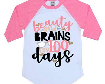 Beauty And Brains For 100 Days Kids Raglan Shirt - 100 Days Of School - Youth Raglan Shirts - Baseball Shirt - Trendy Kids - School Shirt
