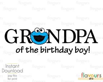 Cookie Monster - Grandpa Birthday Boy - Sesame Street - Disney Iron On Transfer - DIY Disney Shirts - INSTANT DOWNLOAD