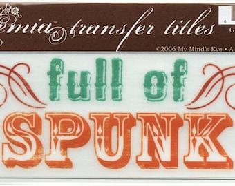 Full Of Spunk Title Rub On Transfer Embellishments Cardmaking Crafts My Mind's Eye Bohemia