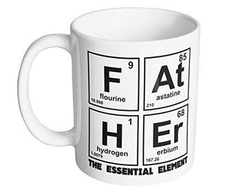Father - The Essential Element Coffee Mug / Funny Science Fathers Day Gift for Dad