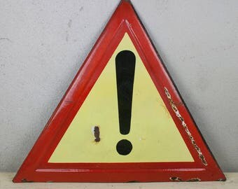 """Vintage Enamel Sign with Exclemation Point, Vintage """"Beware!"""" Sign"""